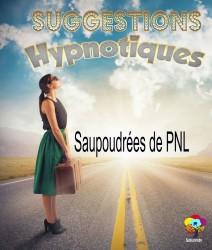 E-book de Suggestions Hypnotiques saupoudrées de PNL